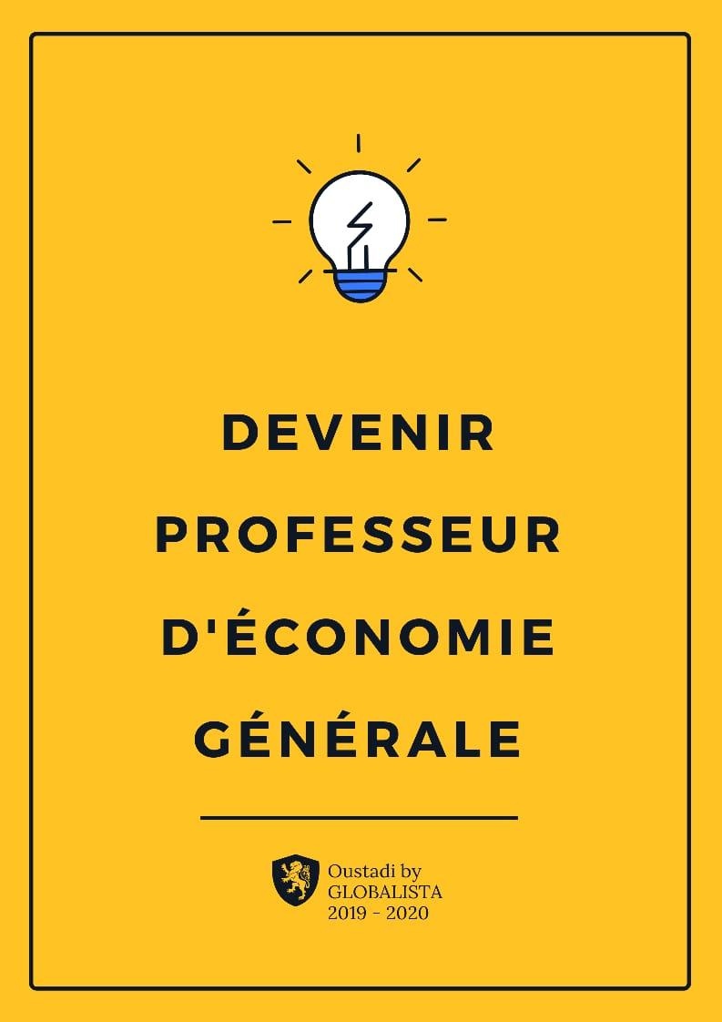 Devenir Professeur D'économie générale!