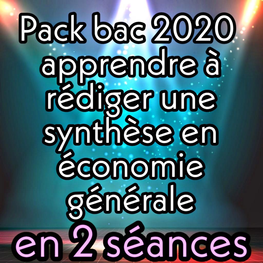Pack synthèse en économie générale bac 2020
